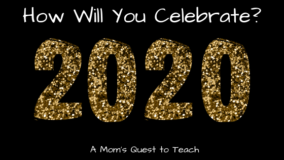 Text: How Will You Celebrate 2020; A Mom's Quest to Teach