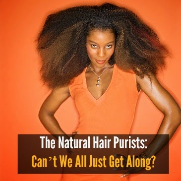 The Natural Hair Purists: Can't We All Just Get Along?