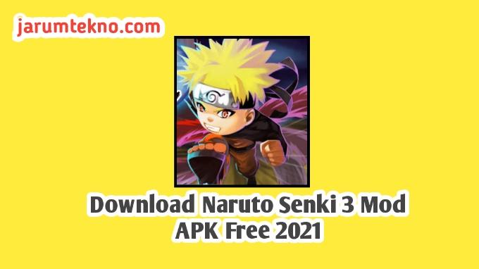 Download Naruto Senki 3 Mod APK Free 2021
