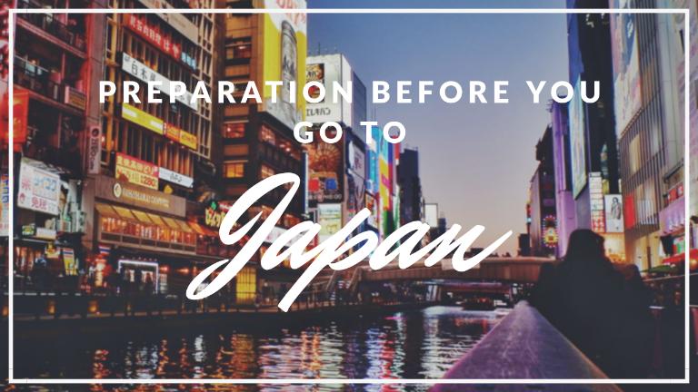 japan trip preparation