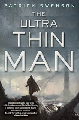Interview with Patrick Swenson, author of The Ultra Thin Man - August 14, 2014