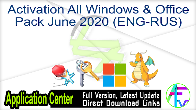 Activation All Windows & Office Pack June 2020 (ENGRUS)