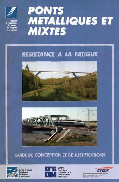 Télécharger Ponts métalliques et mixtes : résistance à la fatigue : guide de conception et de justifications pdf