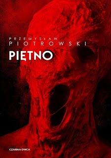 """""""Piętno"""" Przemysław Piotrowski"""