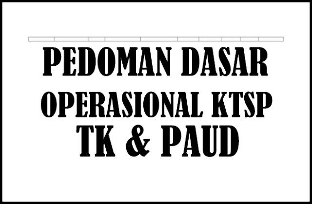 Download Pedoman Dasar Operasional Penyusun KTSP TK & PAUD