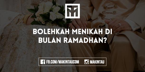 Apa Hukumnya Menikah di Bulan Ramadhan?