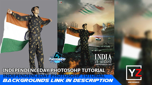 15 august photo editing  independence day photo editing  yzcreation