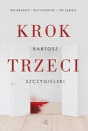 https://lubimyczytac.pl/ksiazka/4908444/krok-trzeci