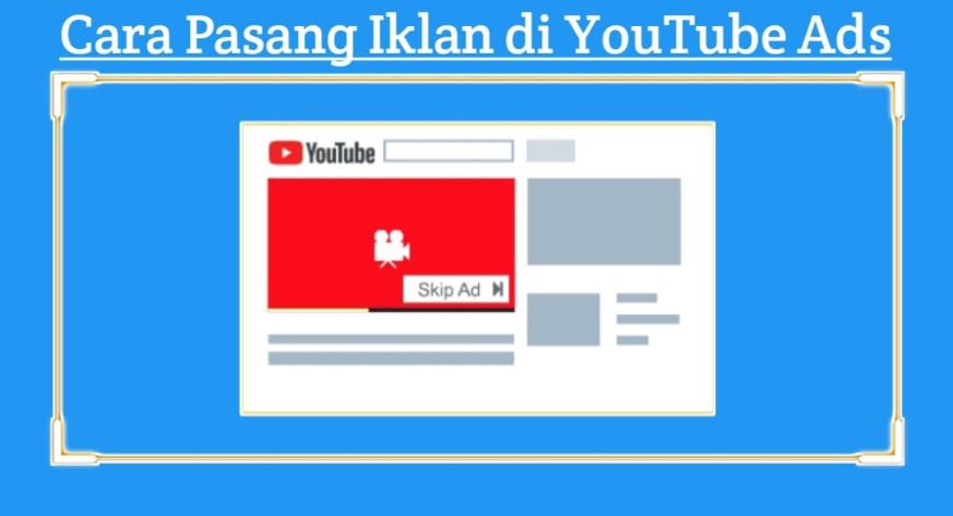 Jenis Jenis Iklan Di Youtube Ads Adwords Ads