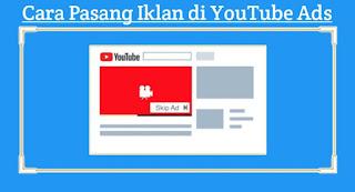 cara-pasang-iklan-di-youtube-ads