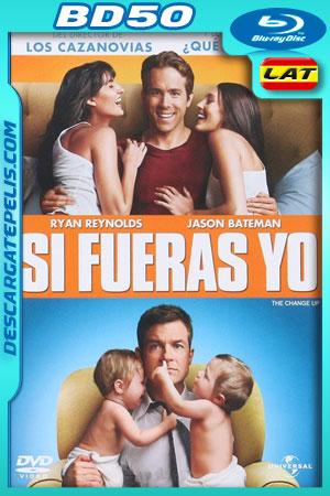 Si fueras yo (2011) 1080p BD50 Latino – Ingles