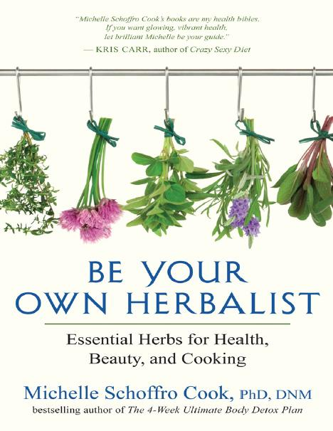Be your Own Herbalist