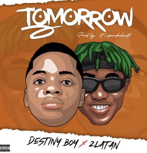 destiny-boy-ft-zlatan-tomorrow.html