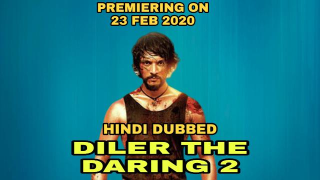 Diler The Daring 2 (Hindi Dubbed)