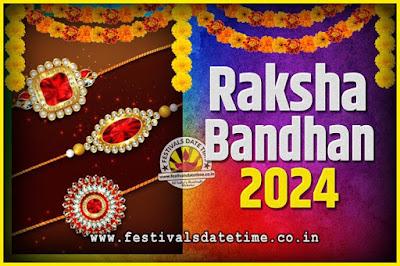 2024 Raksha Bandhan Date and Time, 2024 Raksha Bandhan Calendar