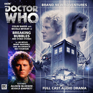 Big Finish Doctor Who Breaking Bubbles and Other Stories