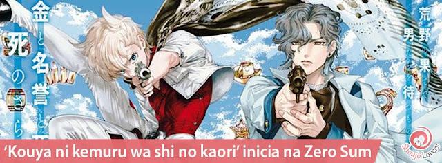 'Kouya ni kemuru wa shi no kaori' inicia na Zero Sum