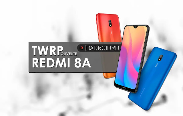 TWRP Redmi 8A Olivelite, Install TWRP Redmi 8A, Pasang Redmi 8A, Download TWRP Redmi 8A Olivelite, Panduan TWRP Redmi 8A, Tutorial cara TWRP Redmi 8A, Unofficial TWRP Redmi 8A, TWRP Redmi 8A Bootloop, Solusi TWRP Redmi 8A Olivelite