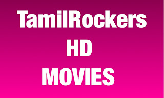 Tamilrockers website HD movie download