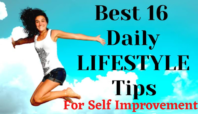 Best 16 daily lifestyle tips in hindi for career,healthy lifestyle tips