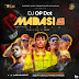 "DJ OP Dot – ""Madasi 2.0"" ft. Jaido P x Leke Lee x Mr Bee x Mohbad"