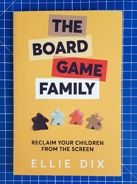 The Board Game Family by Ellie Dix - Book cover with bold title and small meeple playing tokens