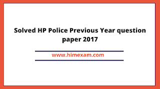 Solved HP Police Constable Previous Year question paper 2017