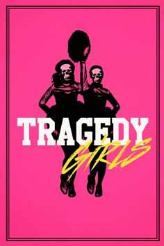 As Garotas Da Tragédia Torrent – 2018 (BluRay) 720p e 1080p Dublado / Dual Áudio