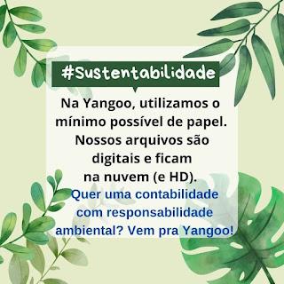 Contabilidade Digital e Sustentável, com Responsabilidade Ambiental: Yangoo é #sustentabilidade