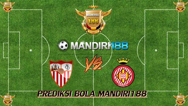 AGEN BOLA - Prediksi Sevilla vs Girona 11 Februari 2018