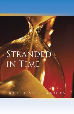 Stranded in Time (Kelli Sue Landon)