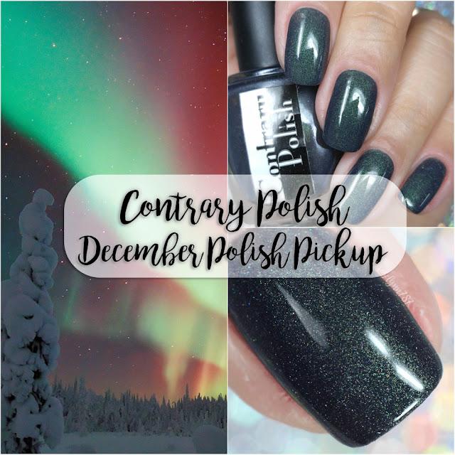 Contrary Polish - Polish Pick Up - December 2017