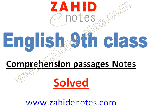 9th class English Notes complete cpmprehension paragraphs 2021