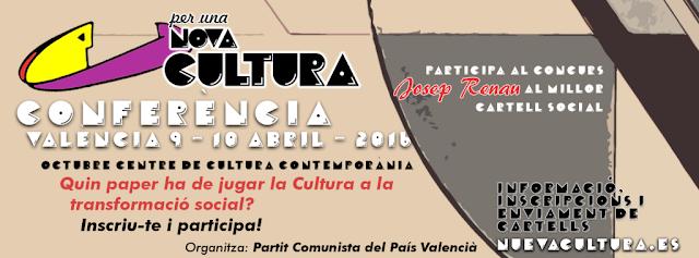 """El PCPV convoca la Conferencia """"Per una Nova Cultura"""" para dar la batalla cultural contra el capital"""