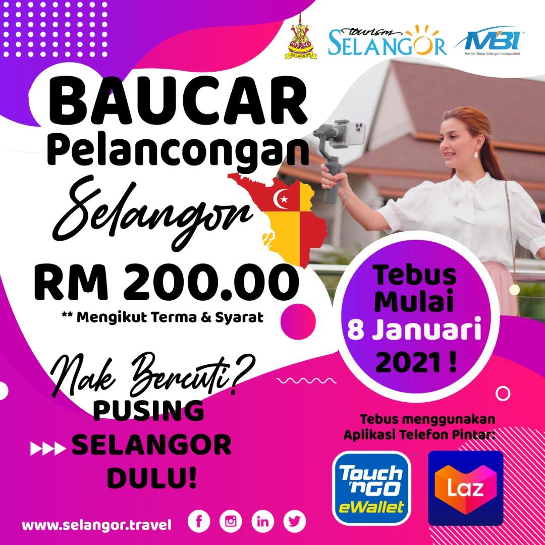Baucar Pelancongan Negeri Selangor Boleh Mula Ditebus Bermula 8 Januari 2021 di Aplikasi Lazada Malaysia dan Touch 'n Go e-Wallet