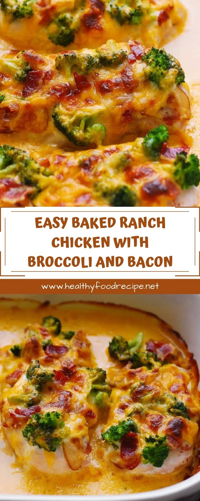 EASY BAKED RANCH CHICKEN WITH BROCCOLI AND BACON