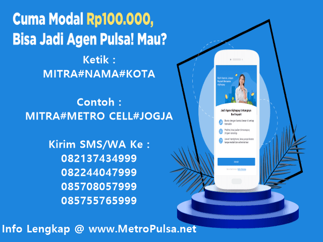 Ayo Daftar Menjadi Agen Pulsa Elektrik Murah All Operator Bersama MetroPulsa.net CV Metro Media Payment