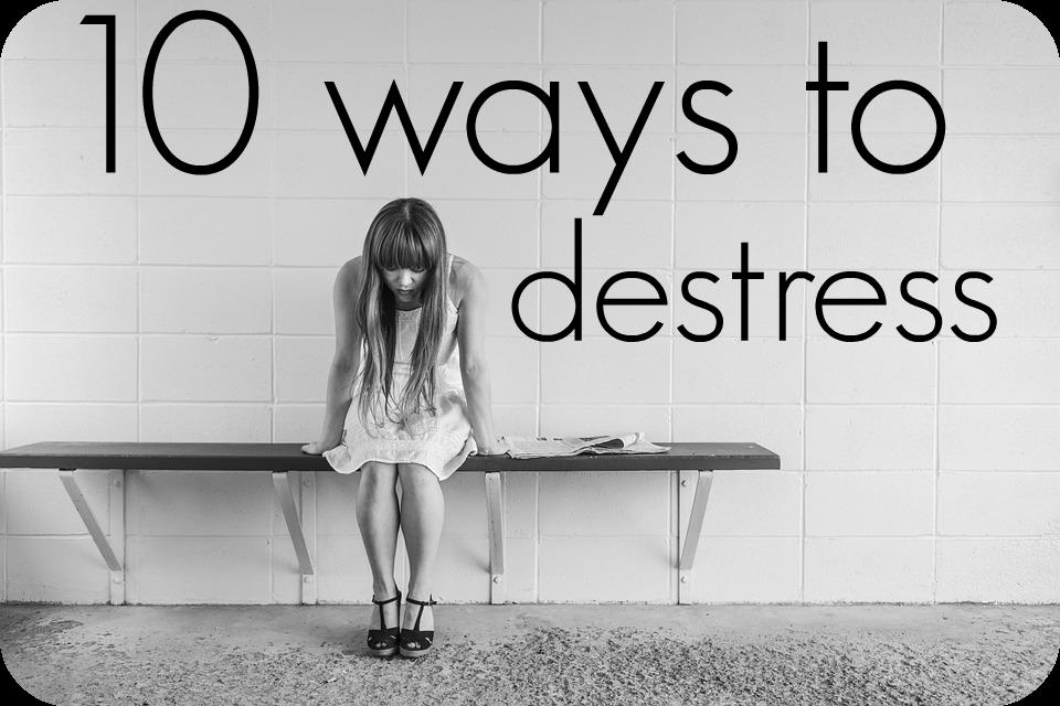 10 ways to destress