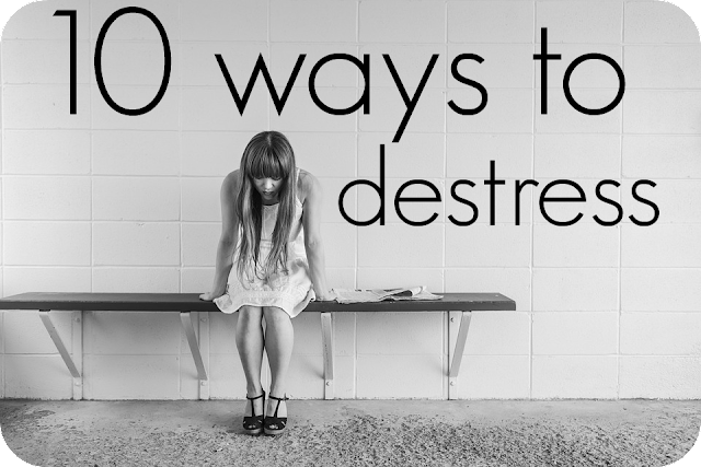 10 ways to destress
