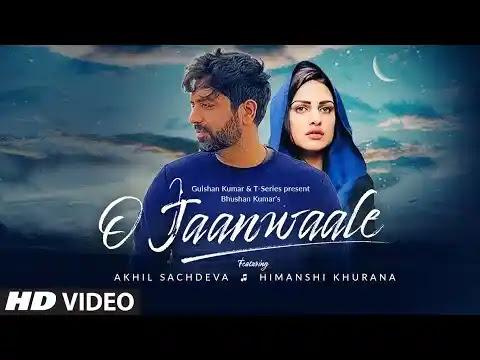 O Jaanwaale Lyrics | Akhil Sachdeva | Himanshi Khurana | T-Series