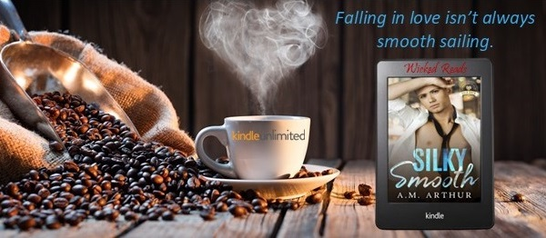 Falling in love isn't always smooth sailing. Silky Smooth by A.M. Arthur.