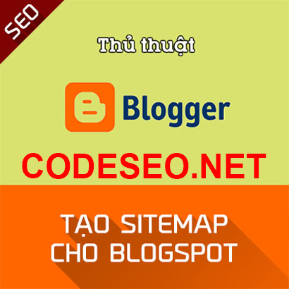 Hướng Dẫn tạo SITEMAP (Sơ Đồ Trang) cho Blogger Blogspot Chi Tiết