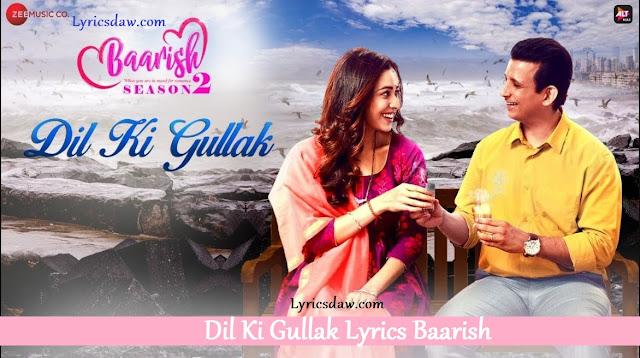 Dil Ki Gullak Lyrics Baarish