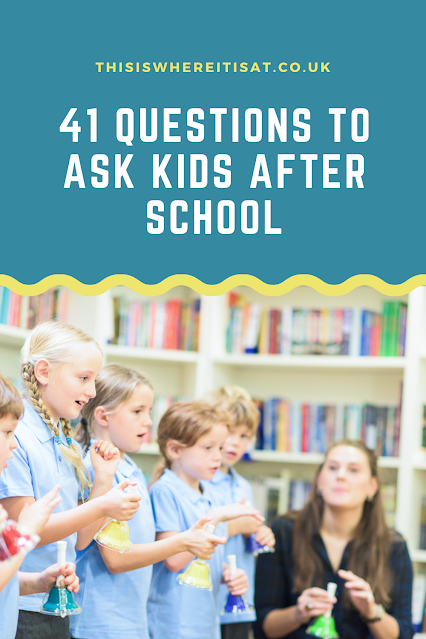 41 Questions to ask kids after school