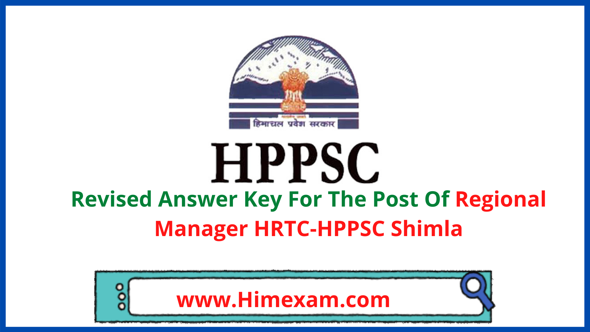 Revised Answer Key For The Post Of Regional Manager HRTC-HPPSC Shimla