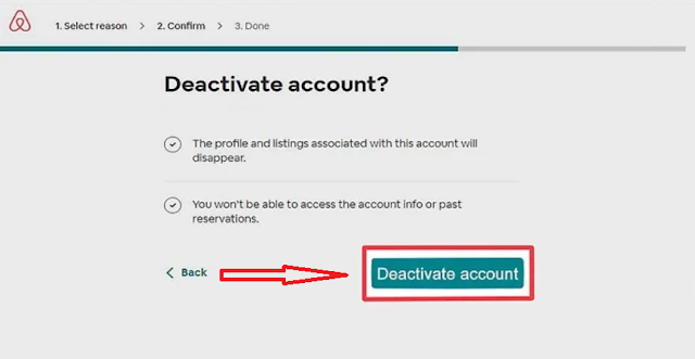 "Click on the ""Deactivate account"" this is the Last step or deletes or deactivate the Airbnb account."