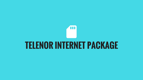 Telenor 4G Monthly Internet Package 2018