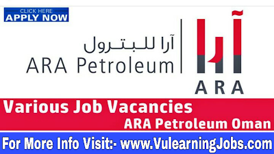 ARA Petroleum Career & Jobs 2019 In Middle East