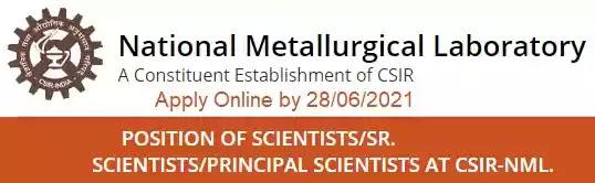 CSIR NML Scientist Vacancy Recruitment 2021
