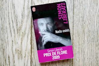 Lundi Librairie : Nada exist - Simon Liberati
